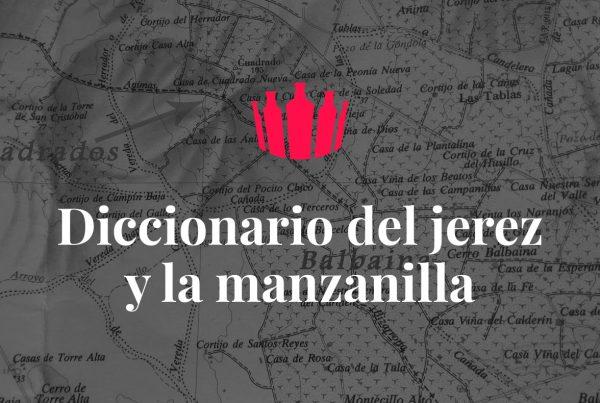 """Mapa de pagos jerezanos, con el logotipo de la Enoarquía y el texto: """"Diccionario del jerez y la manzanilla"""""""